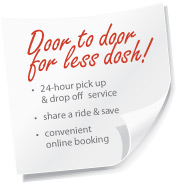 Door to door for less dosh